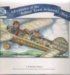 Adventures of the Animal Town Aviators (Book…