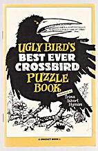 Ugly Bird's Best Ever Crossbird Puzzle Book…