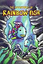 The Adventures of the Rainbow Fish by Marcus…