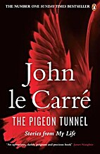 The Pigeon Tunnel: Stories from My Life by…