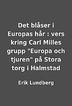 Det blåser i Europas hår : vers…