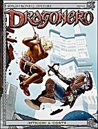 Dragonero n. 15: Intrighi a corte by Luca…