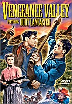 Vengence Valley [1951 film] by Richard…