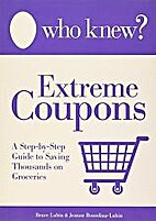 Who Knew? - Extreme Coupons A Step-by-Step…