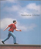 Oppenheimer Collection by Bruce Hartman