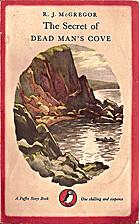 The Secret of Dead Man's Cove by R J…