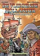 De Vliegende Hollander het VOC-complot by…