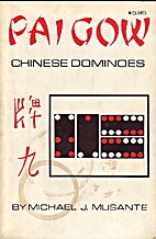 Pai Gow Chinese dominoes by Michael J…