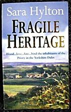 Fragile Heritage by Sara Hylton