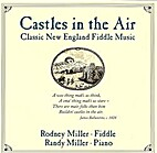 Castles in the Air by Rodney & Randy Miller