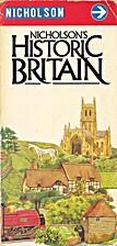 Nicholson's Historic Britain by Rosemarie…