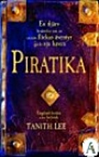 Piratica: Being a Daring Tale of a Singular…