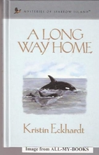 A Long Way Home (Mysteries of Sparrow Island…