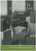 Verseny és szabályozás 2012 by Pál…
