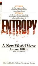 Entropy: A New World View by Jeremy Rifkin