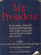 Mr. President: THE FIRST PUBLICATION FROM…