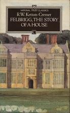 Felbrigg: The Story of a House (National…