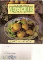 Fifty Ways with Vegetables by Rosemary Wadey