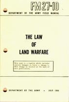 THE LAW OF LAND WARFARE. by Department of…