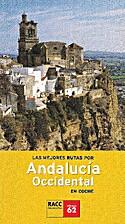 Las mejores rutas por Andalucía Occidental…