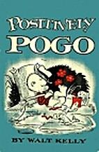 Positively Pogo by Walt Kelly