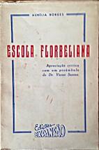 Escola Florbeliana. Apreciação crítica…
