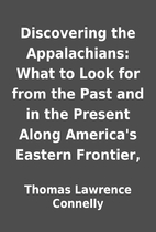 Discovering the Appalachians: What to Look…
