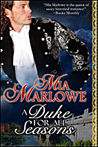 A Duke For All Seasons by Mia Marlowe