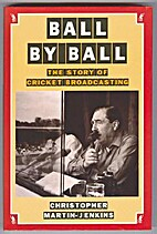 Ball by ball : the story of cricket…