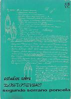 Estudios sobre Dostoievski by Segundo…
