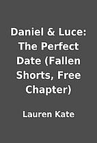 Daniel & Luce: The Perfect Date (Fallen…