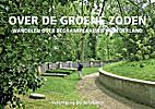 Over de groene zoden : wandelen over…