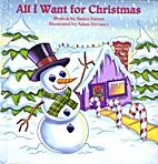 All I Want for Christmas by Nancy Parent