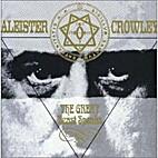 The Great Beast Speaks by Aleister Crowley
