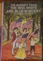 The Bobbsey Twins' Red White and Blue…