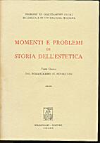 Momenti e problemi di storia dell'estetica…