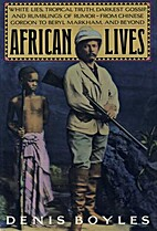 African Lives: White Lies, Tropical Truth,…
