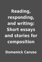 Reading, responding, and writing: Short…