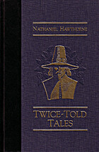 Twice-Told Tales (The World's Best Reading)…