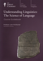 Understanding Linguistics: The Science of…