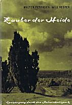 Zauber Der Heide by Walter Petersen