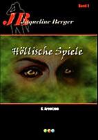 Höllische Spiele by G. Arentzen