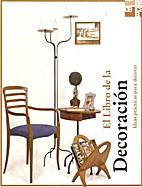 Libro de la Decoración, el by Nicholas…