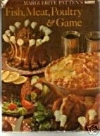 Fish, meat, poultry and game by Marguerite…