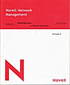 Novell Network Management, Volume 2 by…