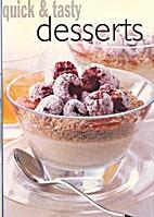 Quick & tasty desserts by Anoniem