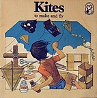 Kites To Make and Fly by Jack Newnham