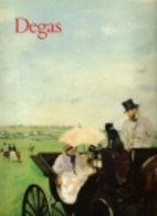 Degas: Artists in Focus by Jean Sutherland…