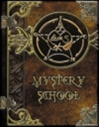 Mystery School by Eugene Burger
