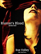 Hunter's Blood (Hunter's Blood, #1) by Rue…